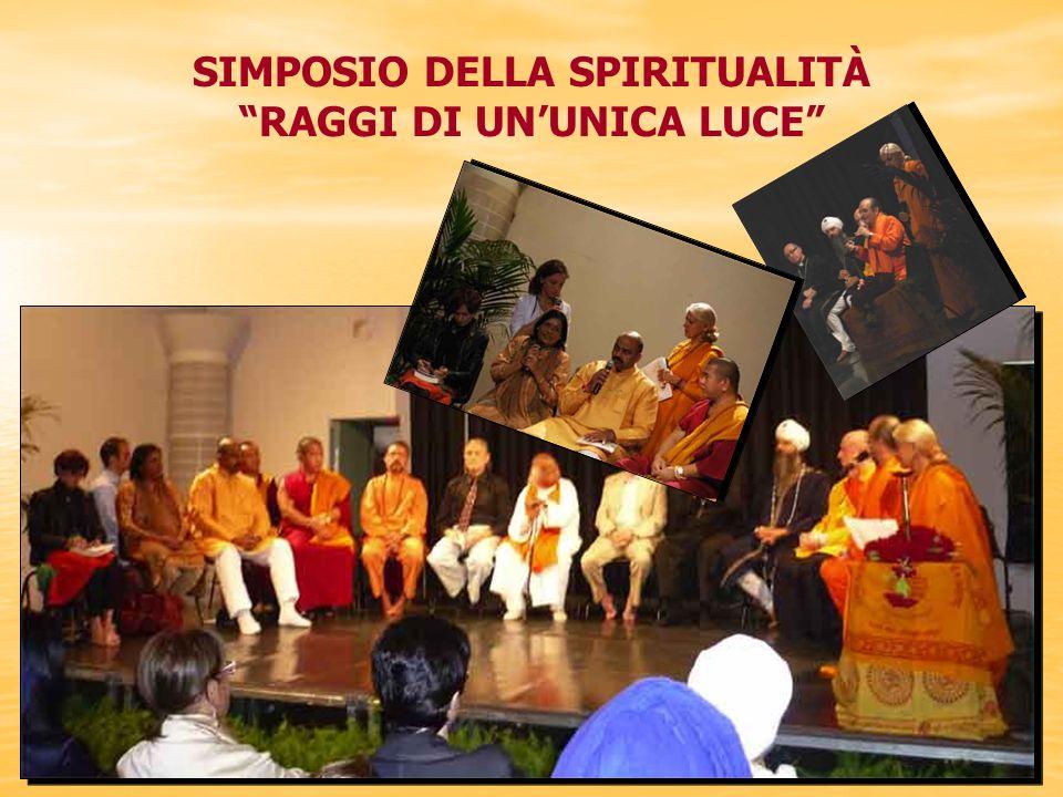 SIMPOSIO DELLA SPIRITUALITÀ RAGGI DI UN'UNICA LUCE