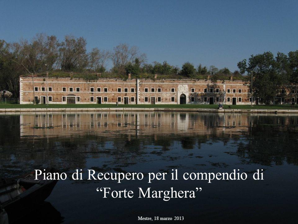 Piano di Recupero per il compendio di Forte Marghera