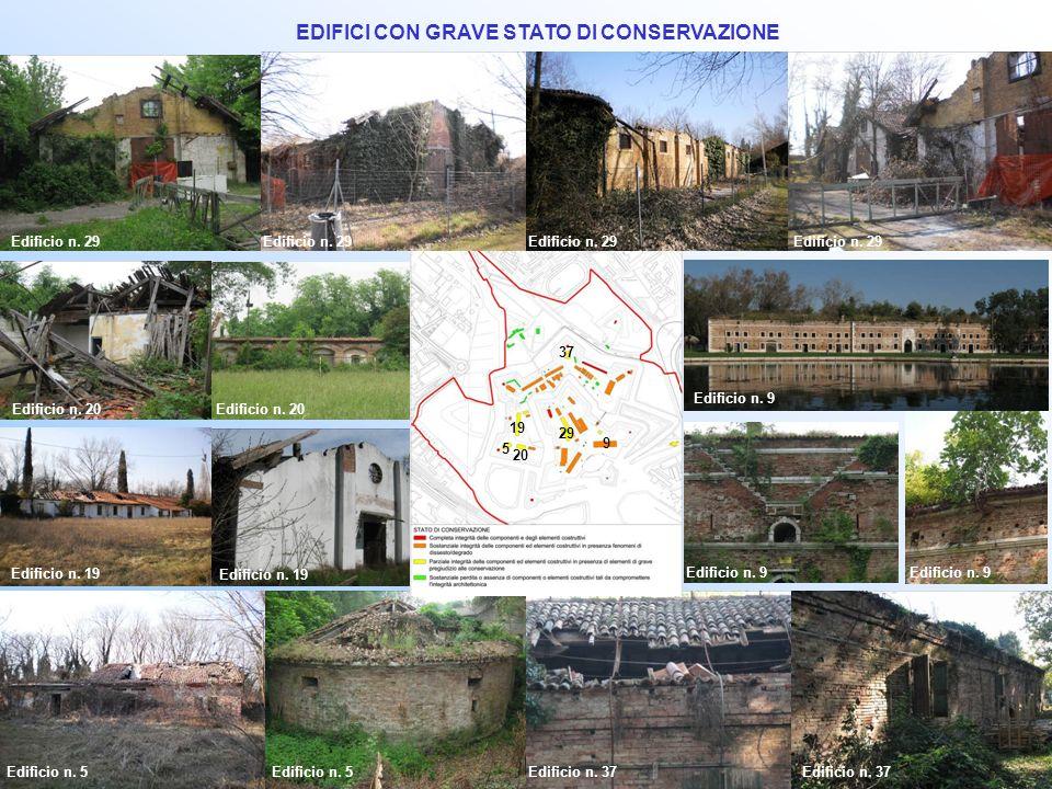 EDIFICI CON GRAVE STATO DI CONSERVAZIONE