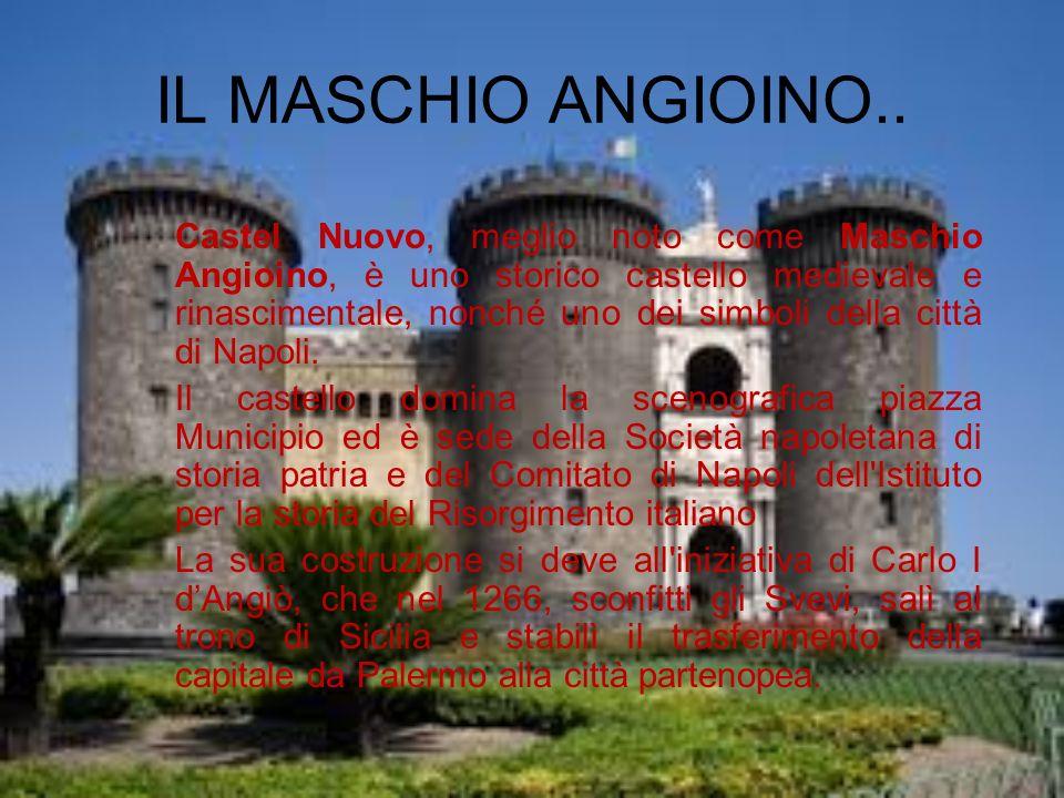 IL MASCHIO ANGIOINO..