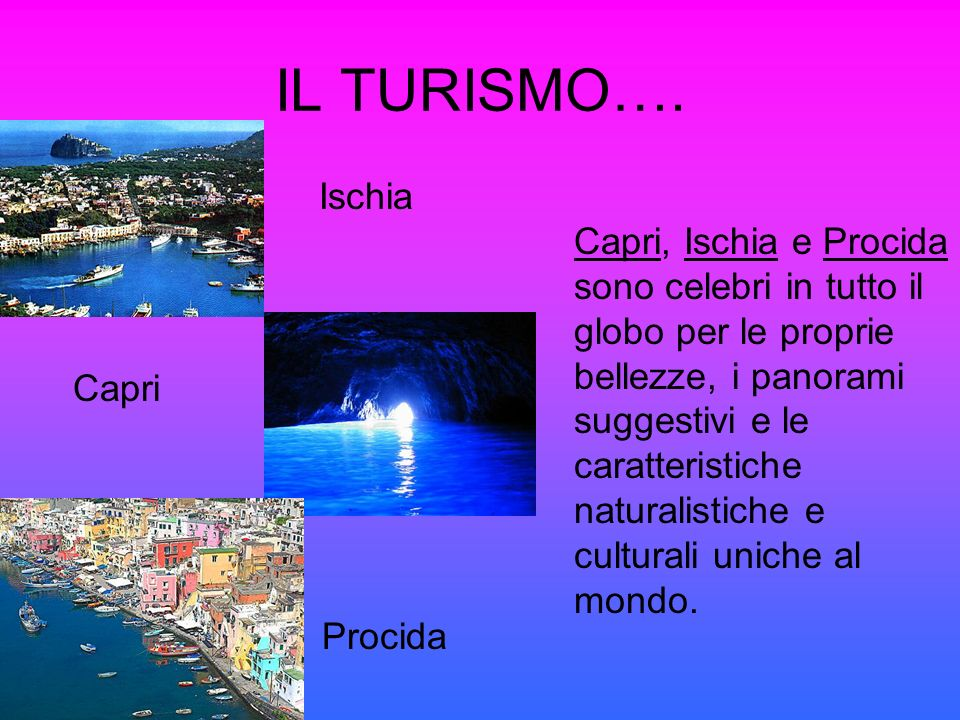 IL TURISMO…. Ischia.