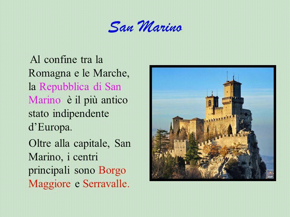 San MarinoAl confine tra la Romagna e le Marche, la Repubblica di San Marino è il più antico stato indipendente d'Europa.