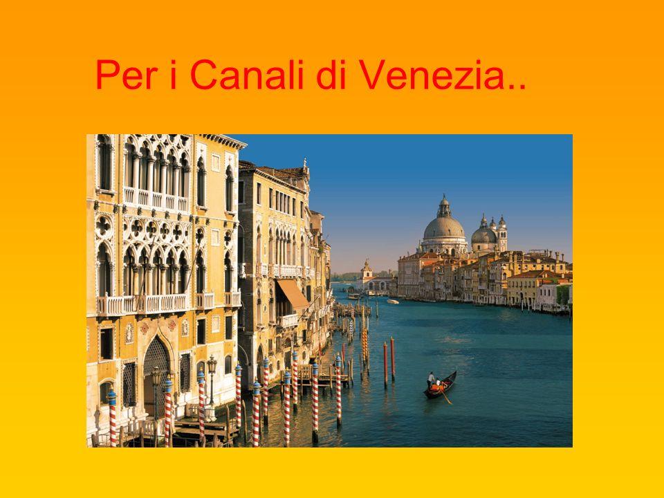 Per i Canali di Venezia..