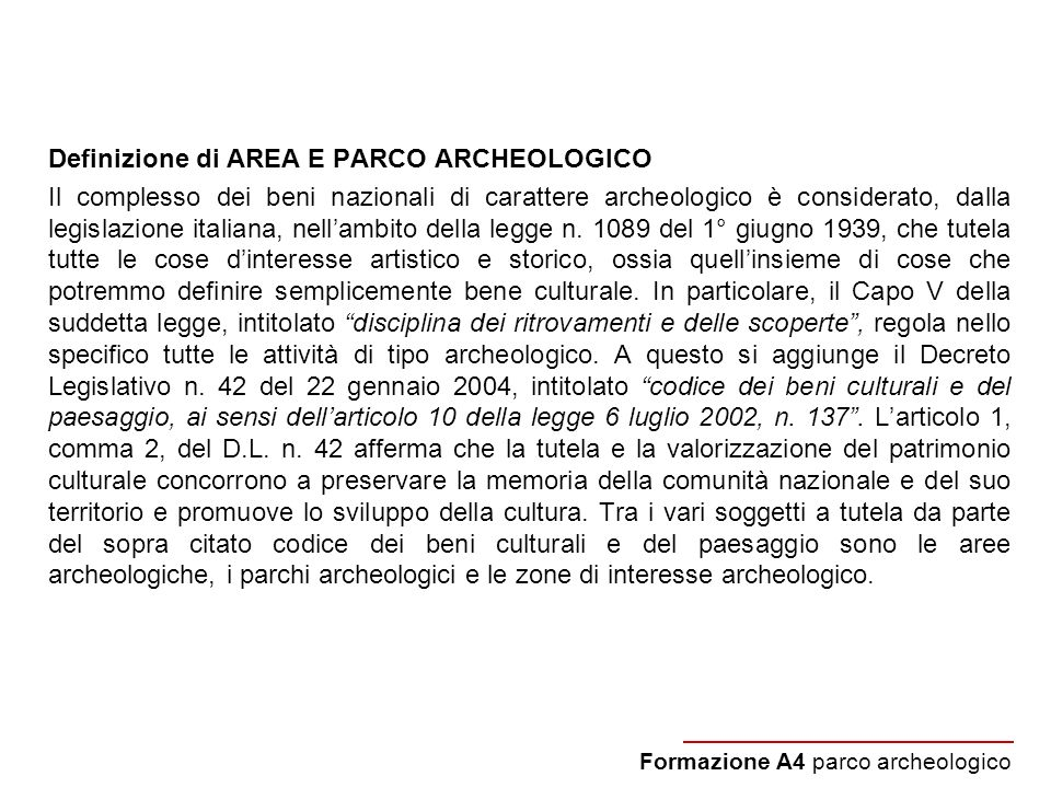 Definizione di AREA E PARCO ARCHEOLOGICO