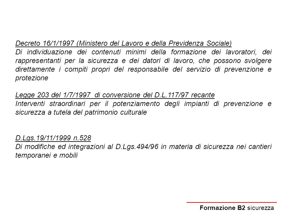 Decreto 16/1/1997 (Ministero del Lavoro e della Previdenza Sociale)