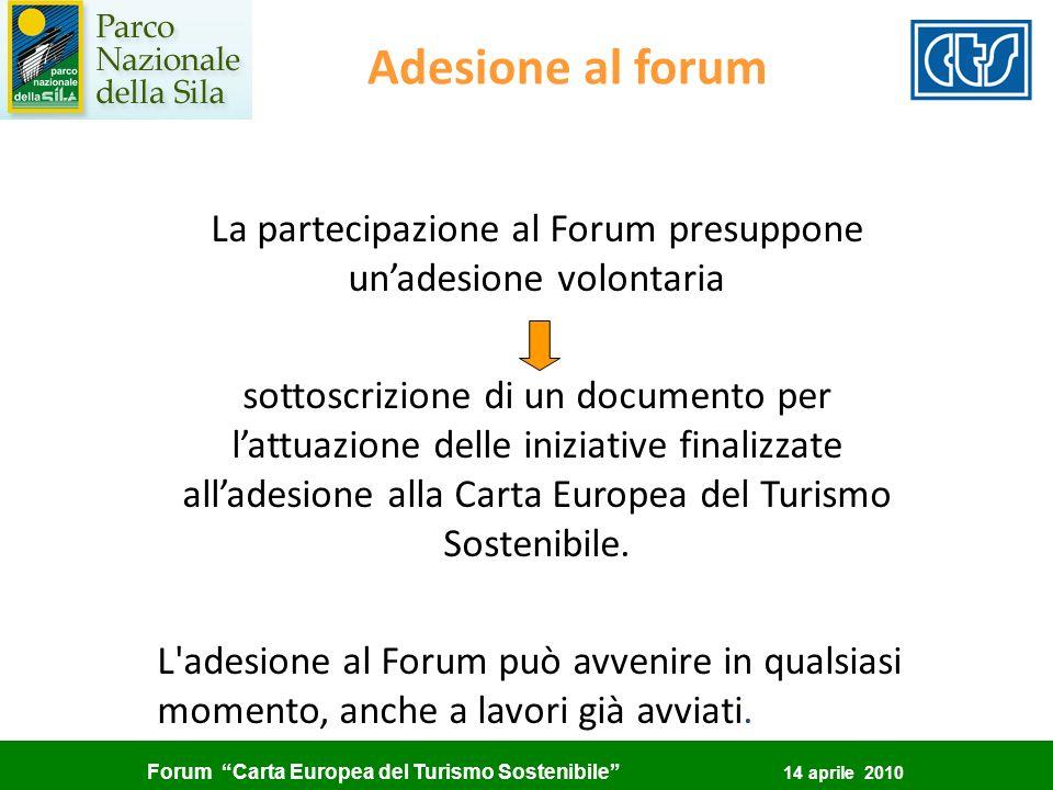 La partecipazione al Forum presuppone un'adesione volontaria