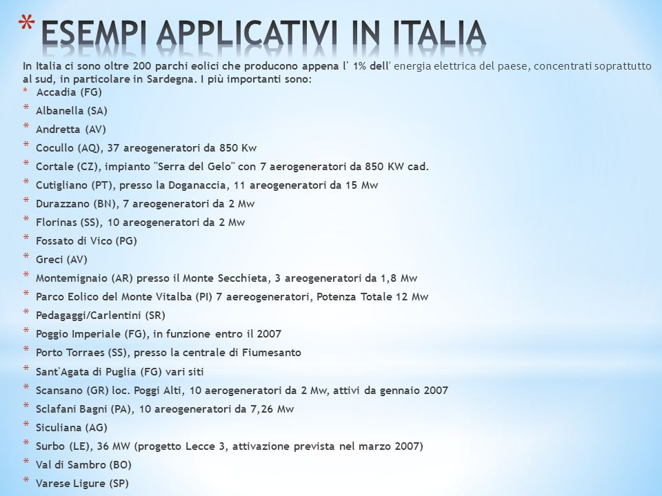 ESEMPI APPLICATIVI IN ITALIA