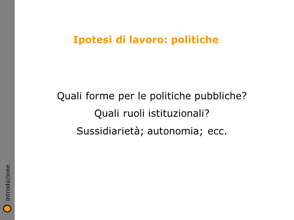 Ipotesi di lavoro: politiche