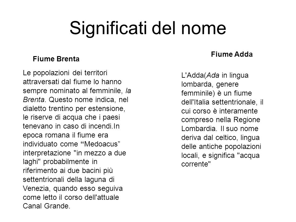 Significati del nome Fiume Adda Fiume Brenta