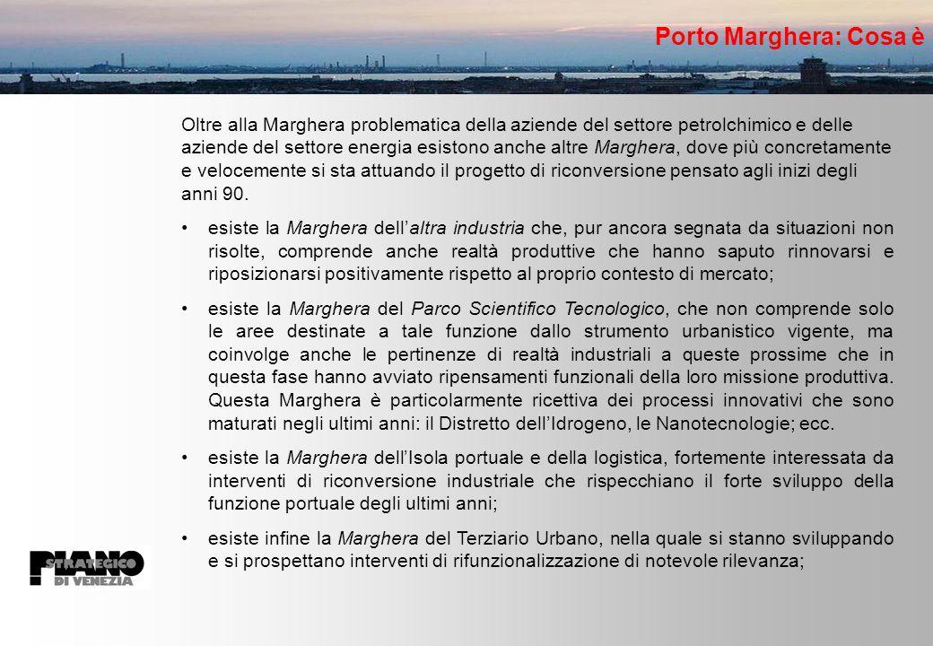 Porto Marghera: Cosa è