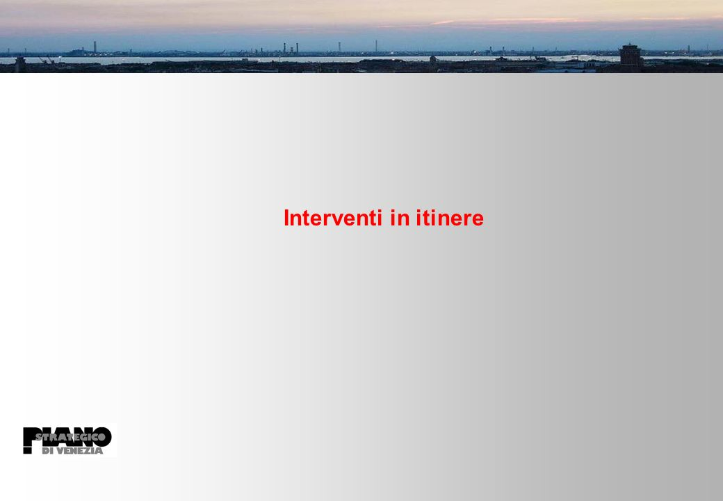 Interventi in itinere