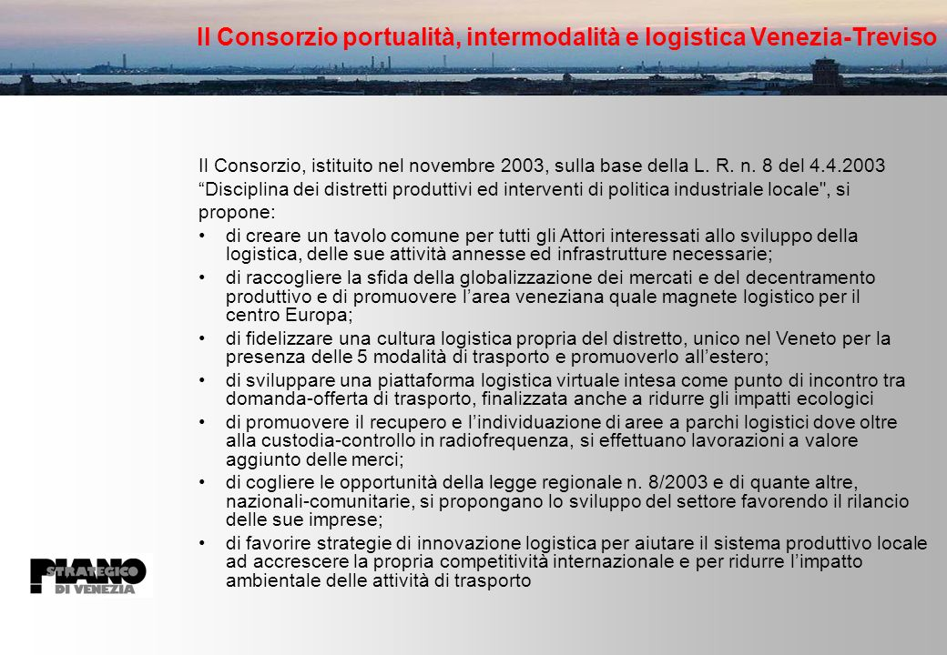 Il Consorzio portualità, intermodalità e logistica Venezia-Treviso