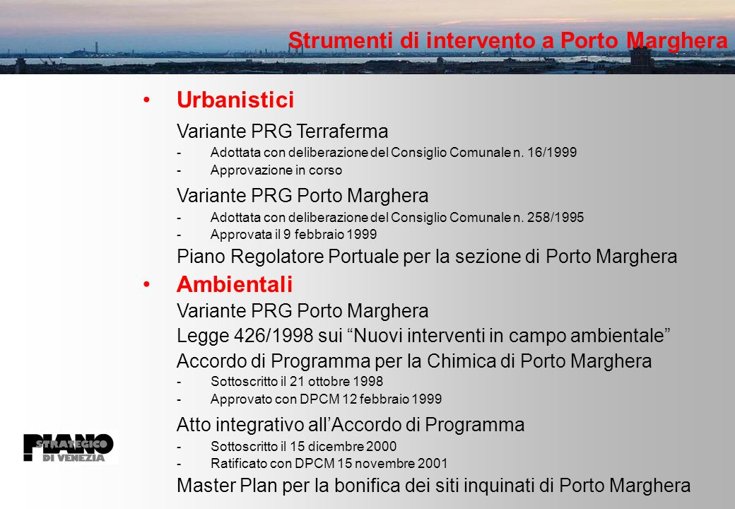 Strumenti di intervento a Porto Marghera