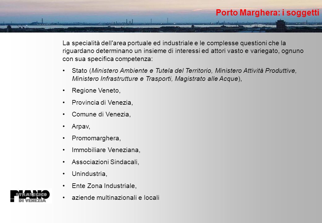Porto Marghera: i soggetti