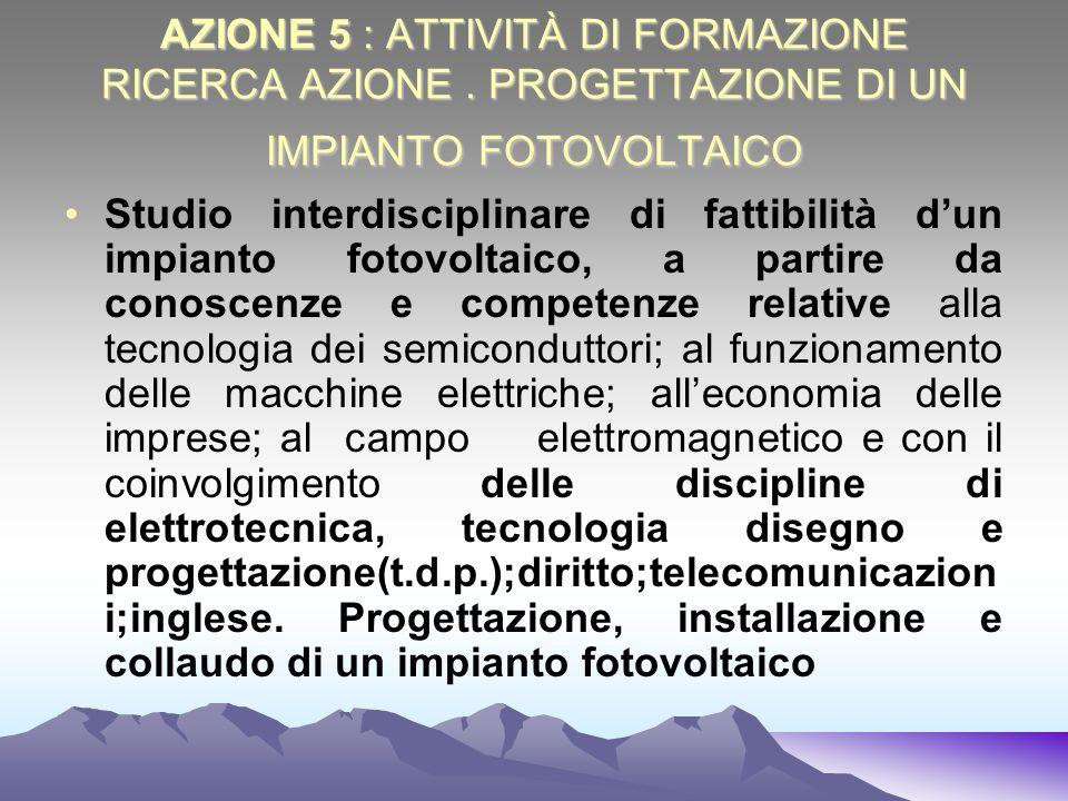 AZIONE 5 : ATTIVITÀ DI FORMAZIONE RICERCA AZIONE
