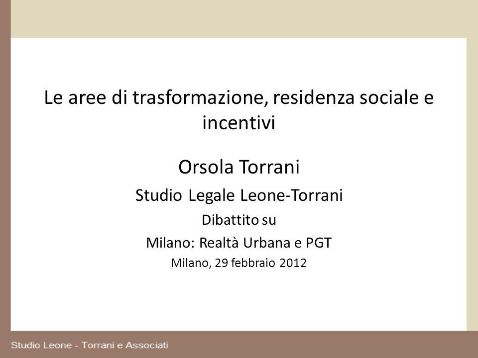 Le aree di trasformazione, residenza sociale e incentivi