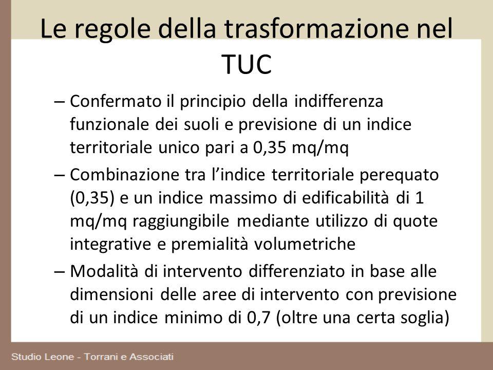 Le regole della trasformazione nel TUC