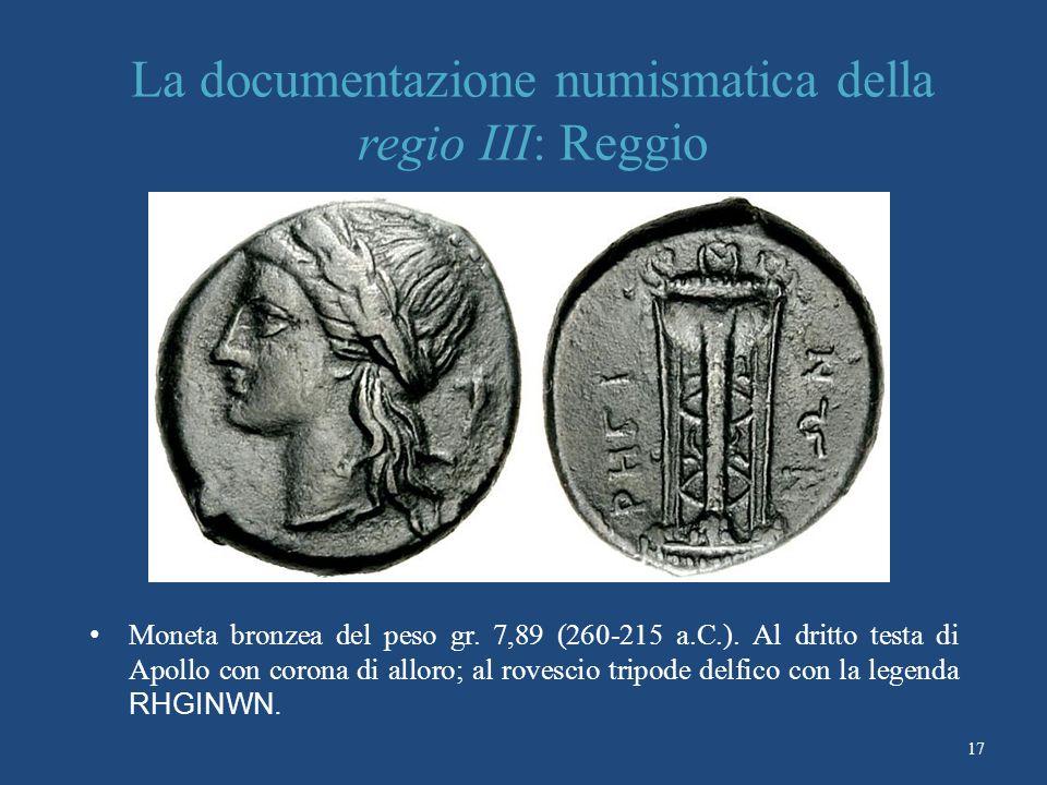 La documentazione numismatica della regio III: Reggio