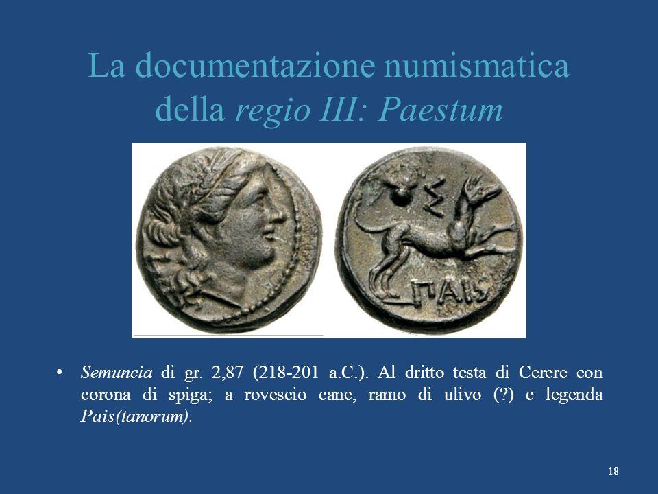 La documentazione numismatica della regio III: Paestum