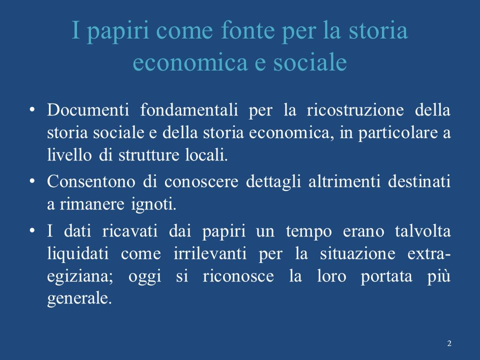 I papiri come fonte per la storia economica e sociale