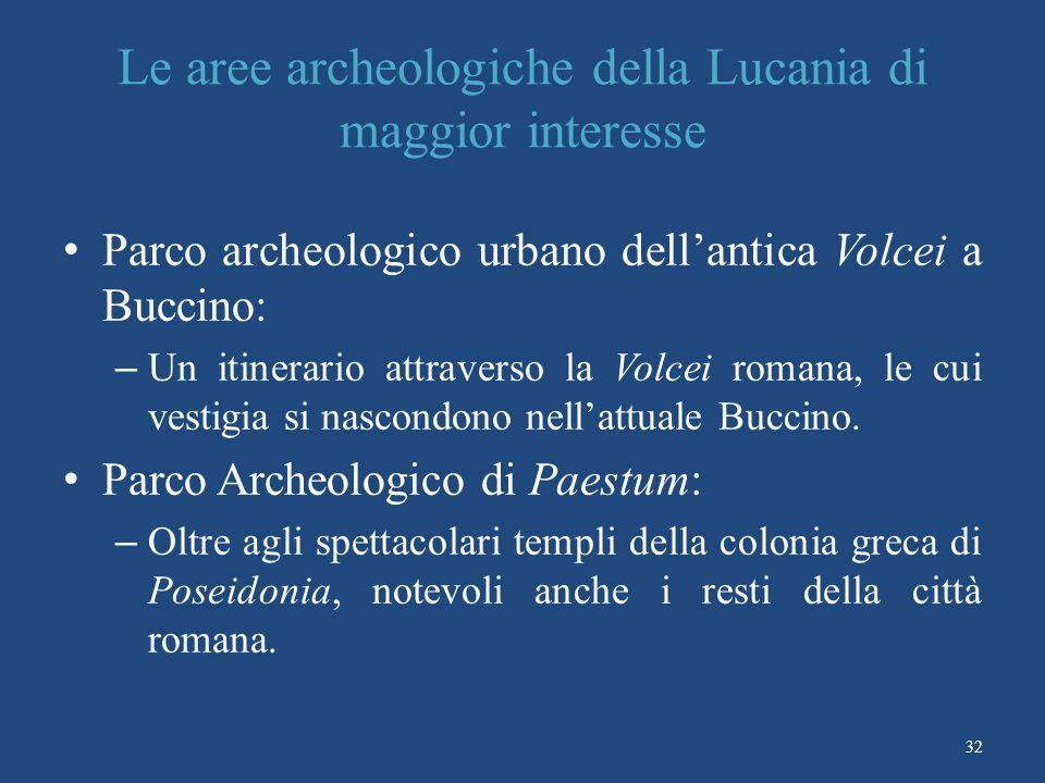 Le aree archeologiche della Lucania di maggior interesse