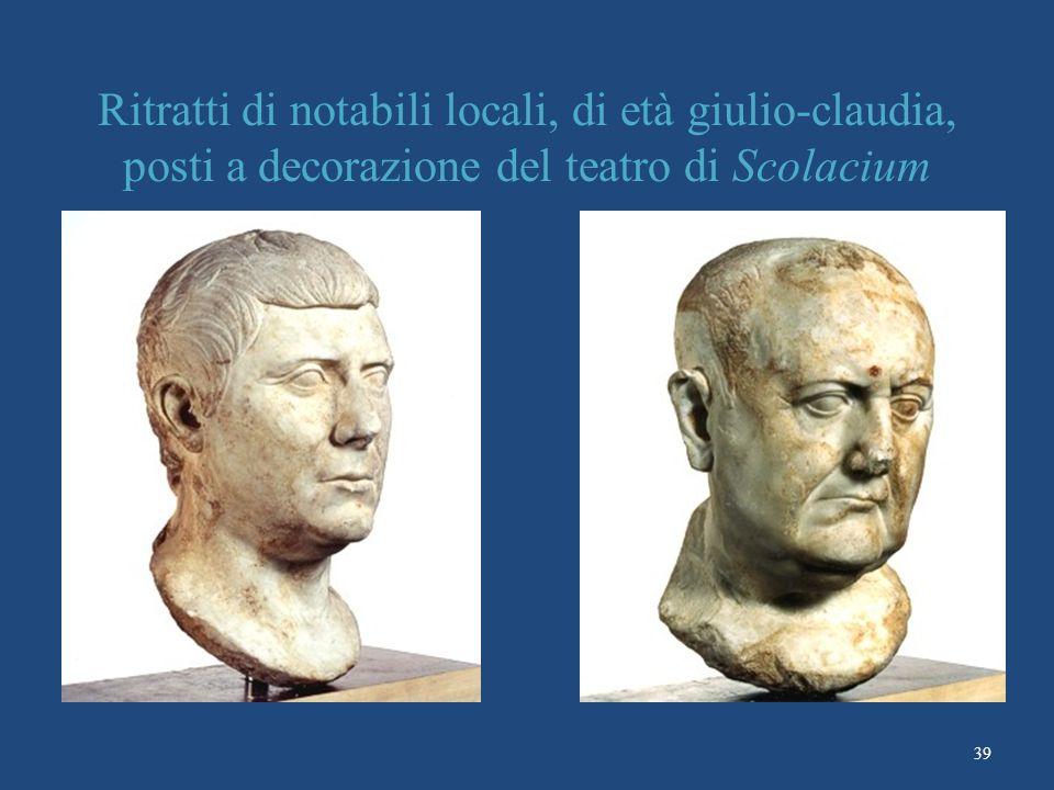 Ritratti di notabili locali, di età giulio-claudia, posti a decorazione del teatro di Scolacium