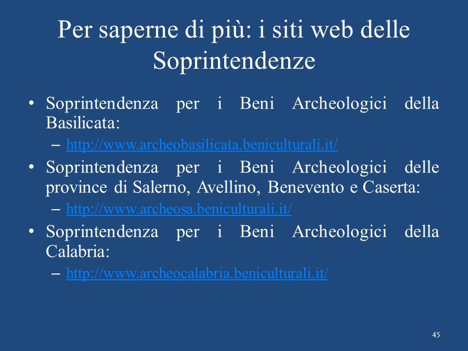 Per saperne di più: i siti web delle Soprintendenze