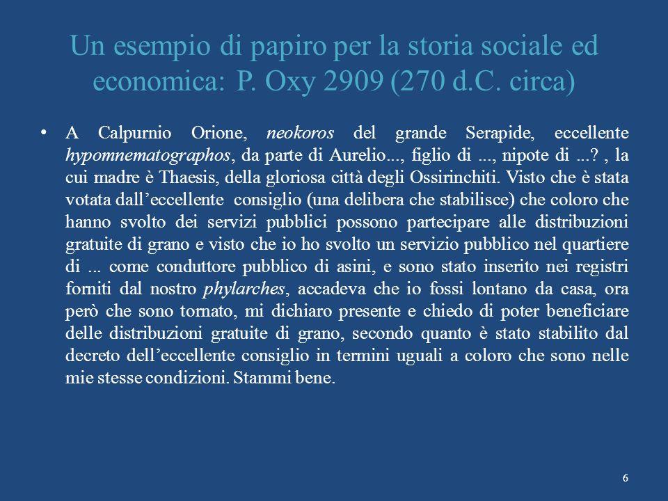 Un esempio di papiro per la storia sociale ed economica: P