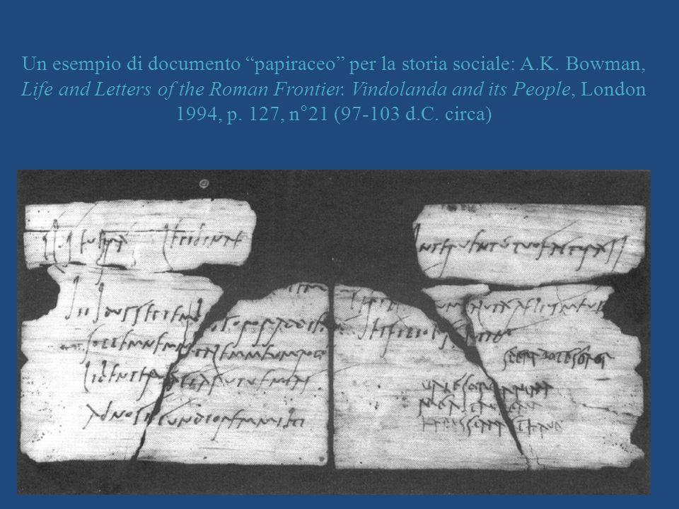 Un esempio di documento papiraceo per la storia sociale: A. K