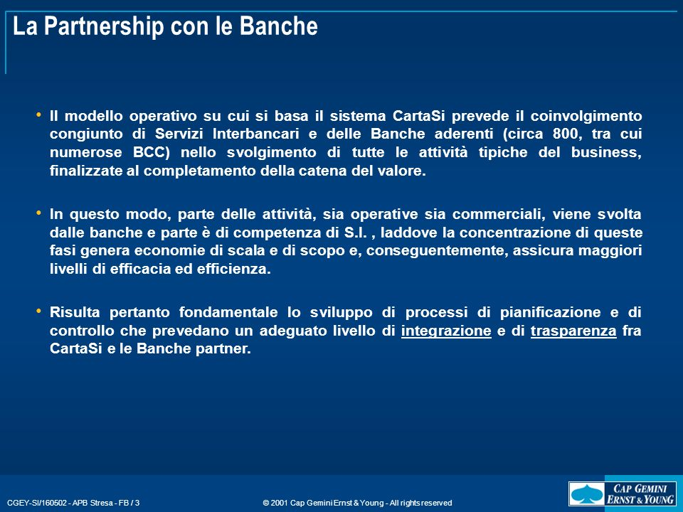 La Partnership con le Banche