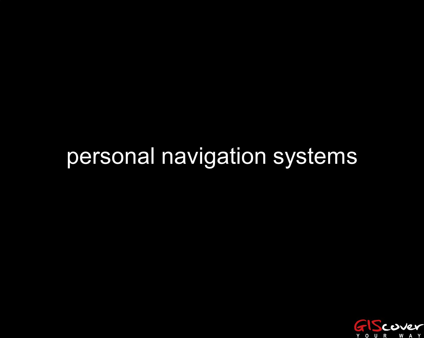 personal navigation systems
