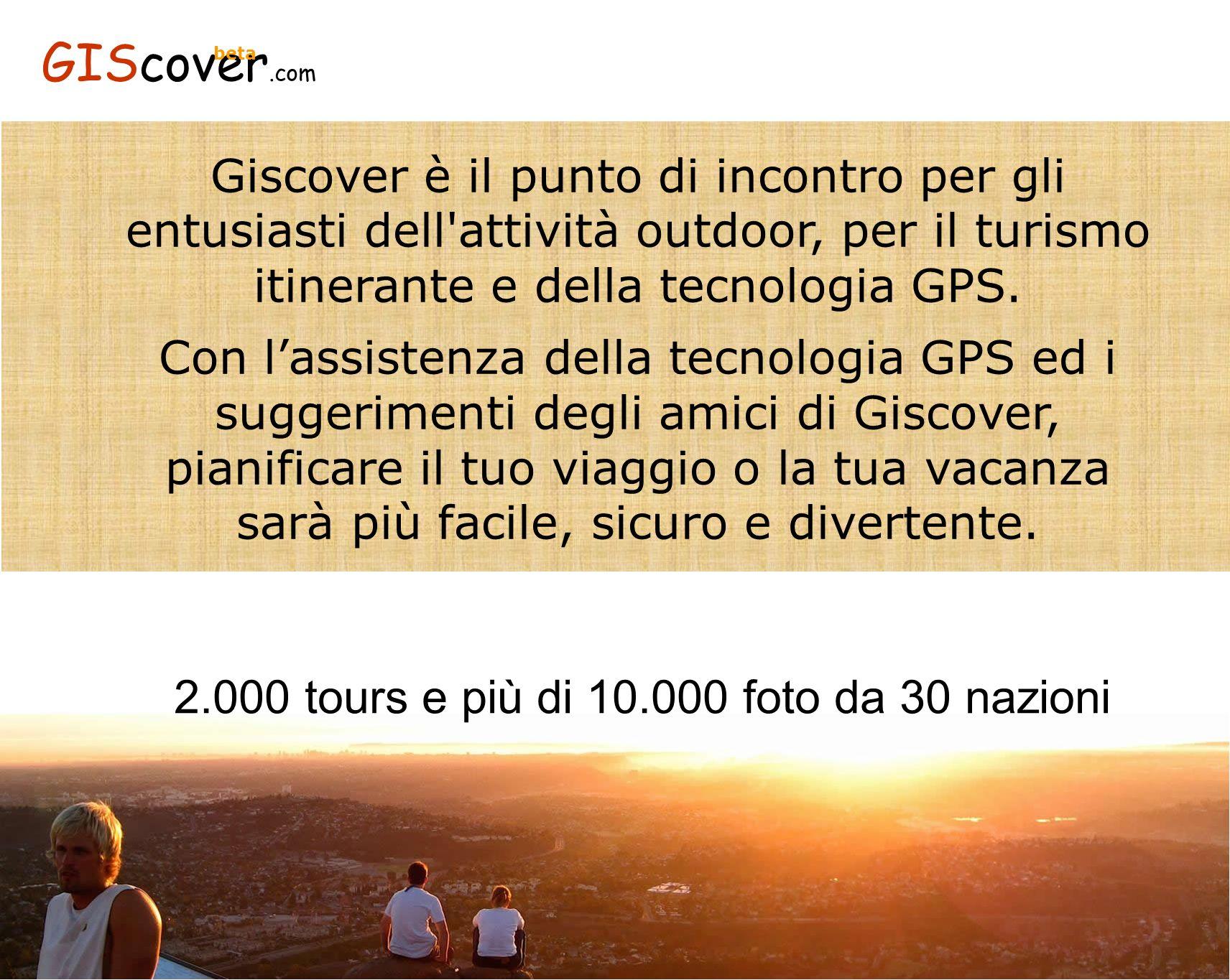 2.000 tours e più di 10.000 foto da 30 nazioni