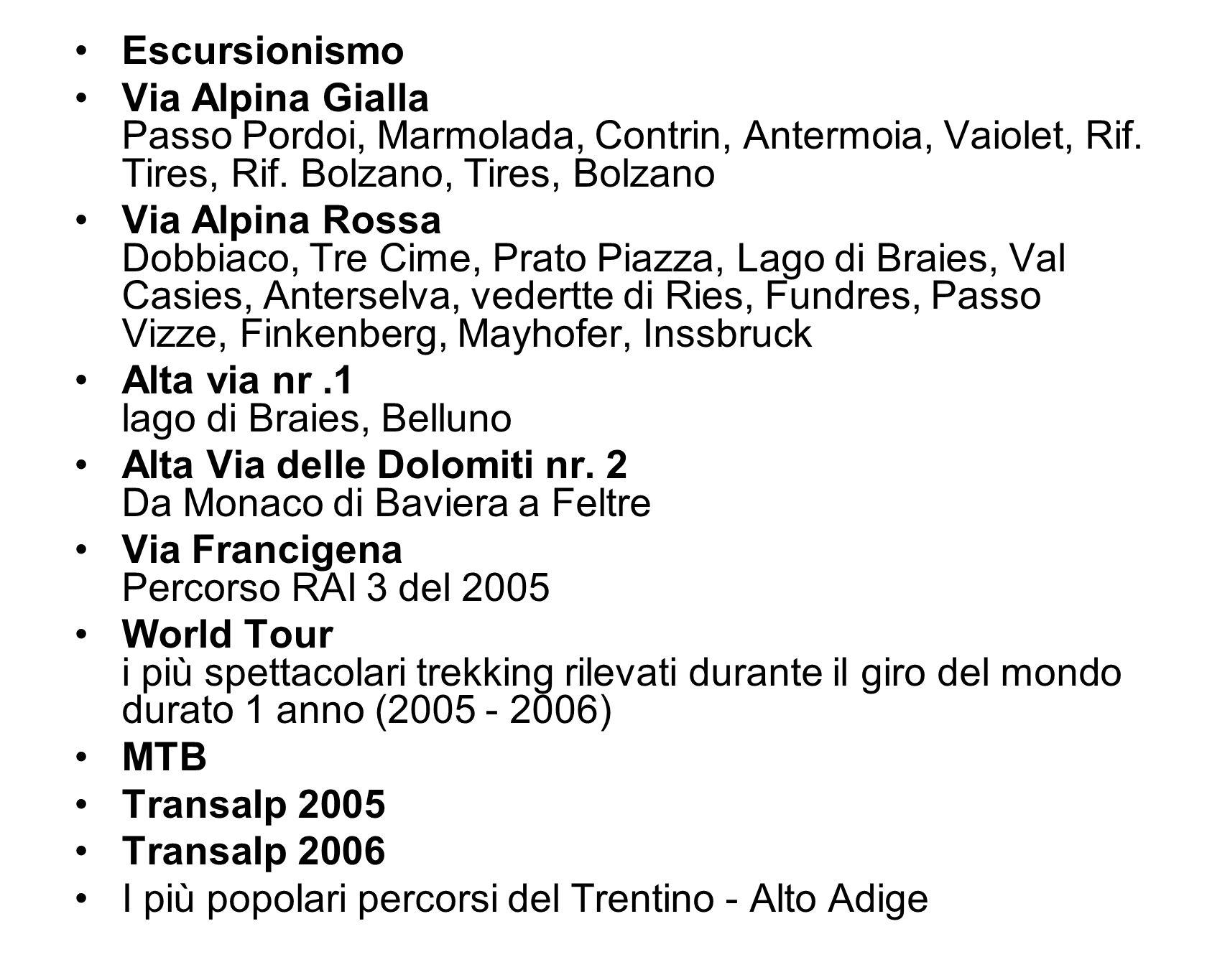 Escursionismo Via Alpina Gialla Passo Pordoi, Marmolada, Contrin, Antermoia, Vaiolet, Rif. Tires, Rif. Bolzano, Tires, Bolzano.
