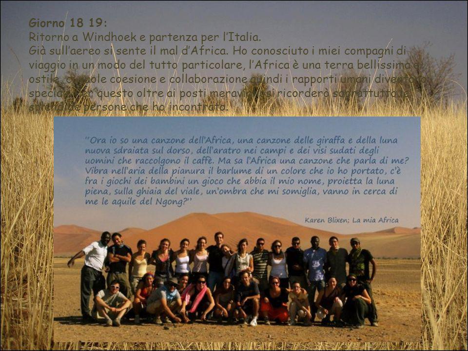 Giorno 18 19: Ritorno a Windhoek e partenza per l'Italia.