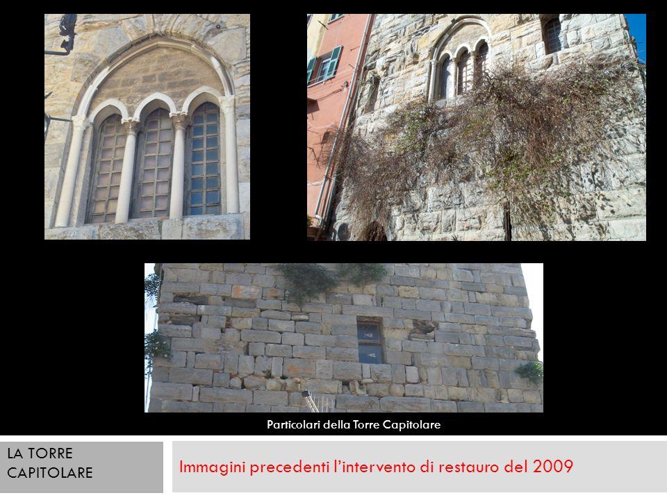 Immagini precedenti l'intervento di restauro del 2009