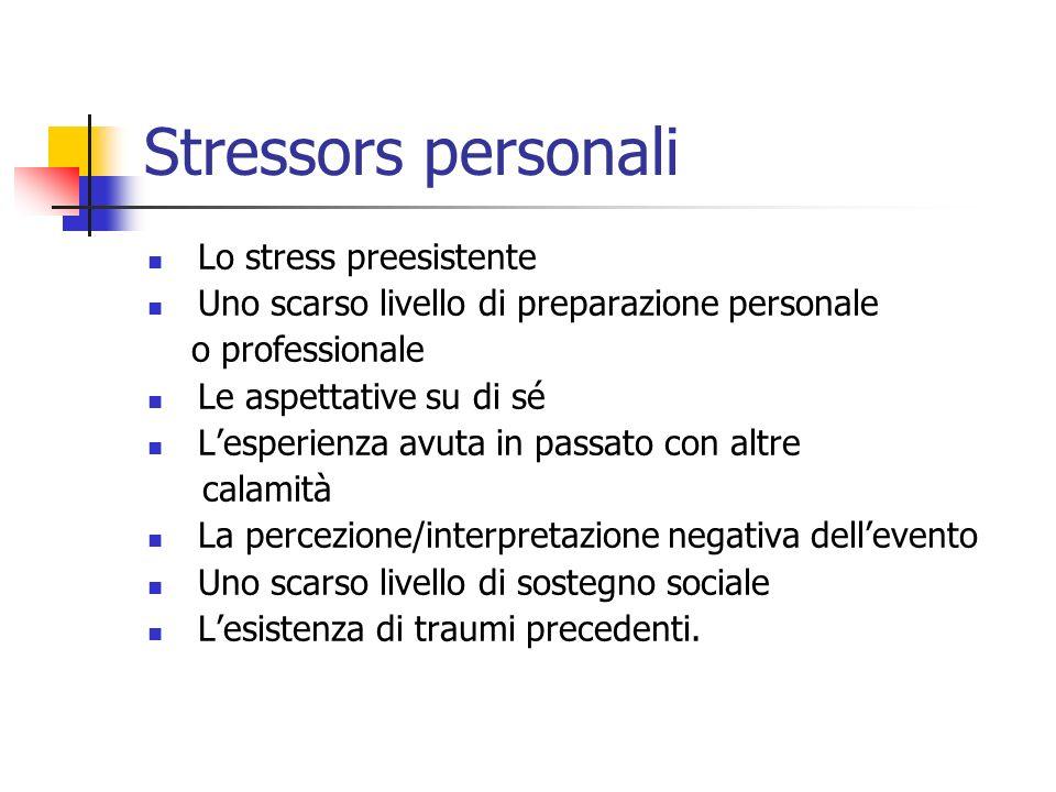 Stressors personali Lo stress preesistente