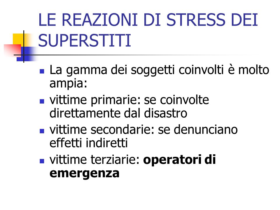 LE REAZIONI DI STRESS DEI SUPERSTITI