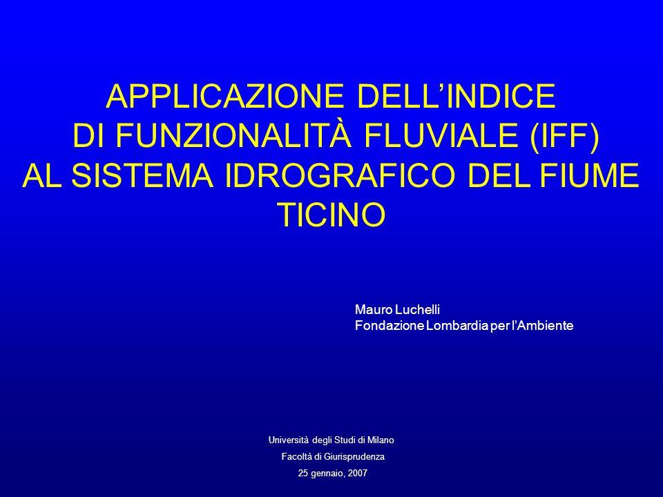 APPLICAZIONE DELL'INDICE DI FUNZIONALITÀ FLUVIALE (IFF)