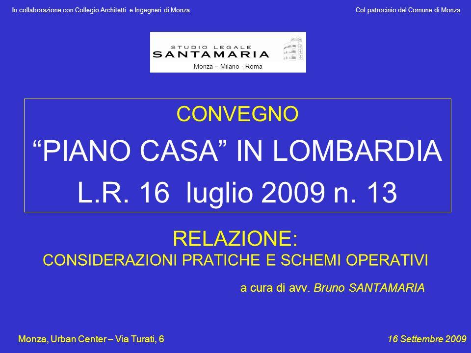 PIANO CASA IN LOMBARDIA L.R. 16 luglio 2009 n. 13