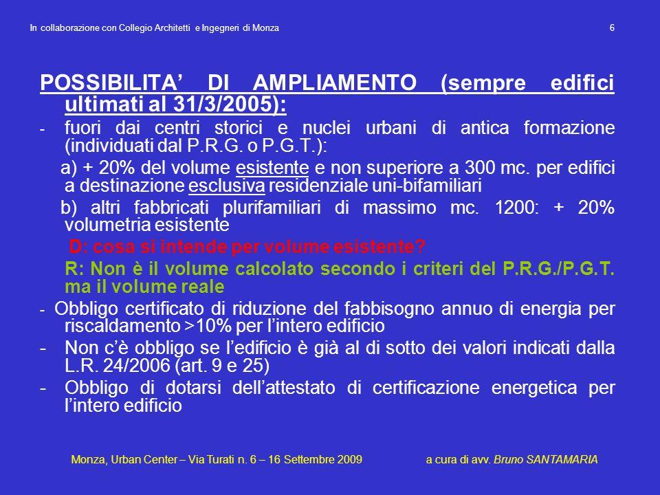 POSSIBILITA' DI AMPLIAMENTO (sempre edifici ultimati al 31/3/2005):