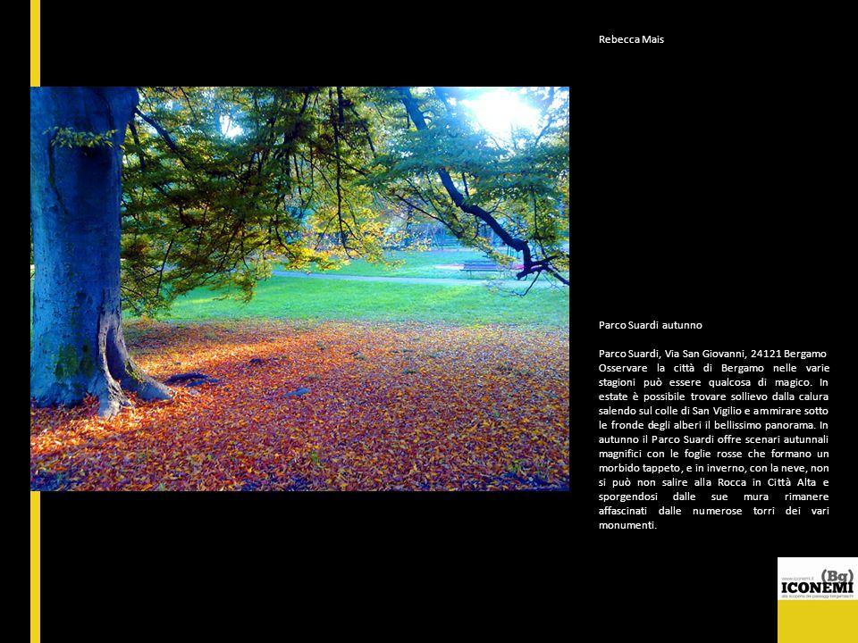 Rebecca Mais Parco Suardi autunno. Parco Suardi, Via San Giovanni, 24121 Bergamo.