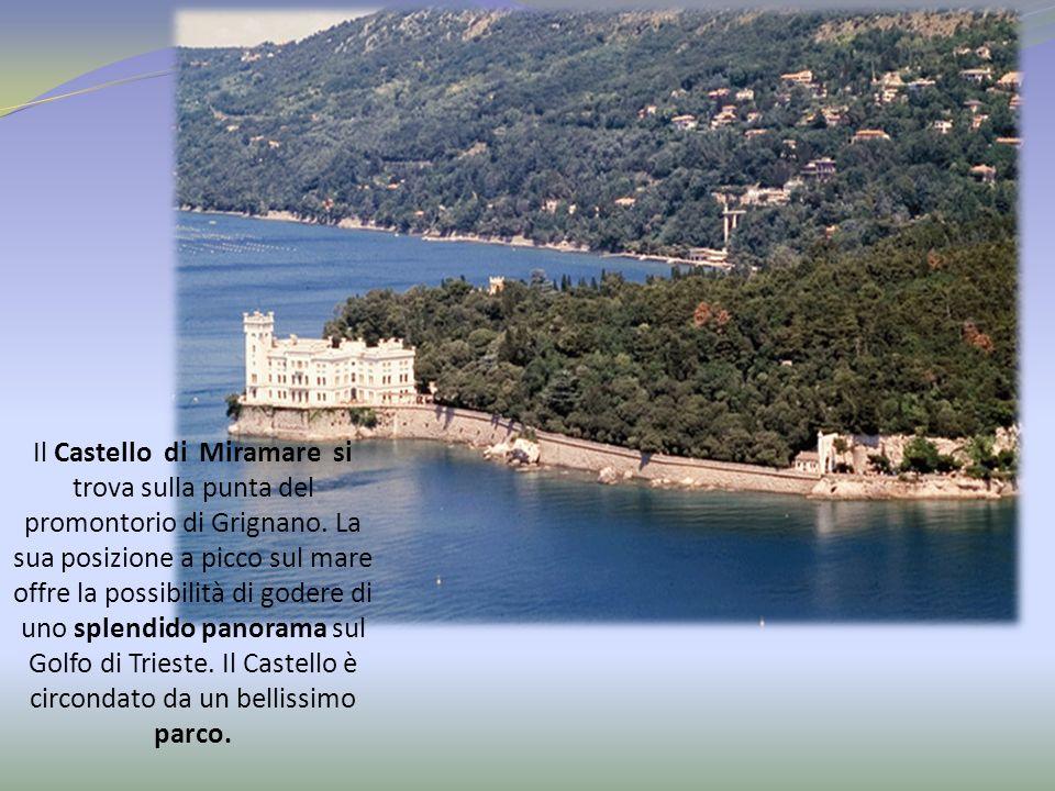 Il Castello di Miramare si trova sulla punta del promontorio di Grignano.