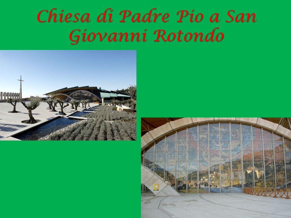 Chiesa di Padre Pio a San Giovanni Rotondo