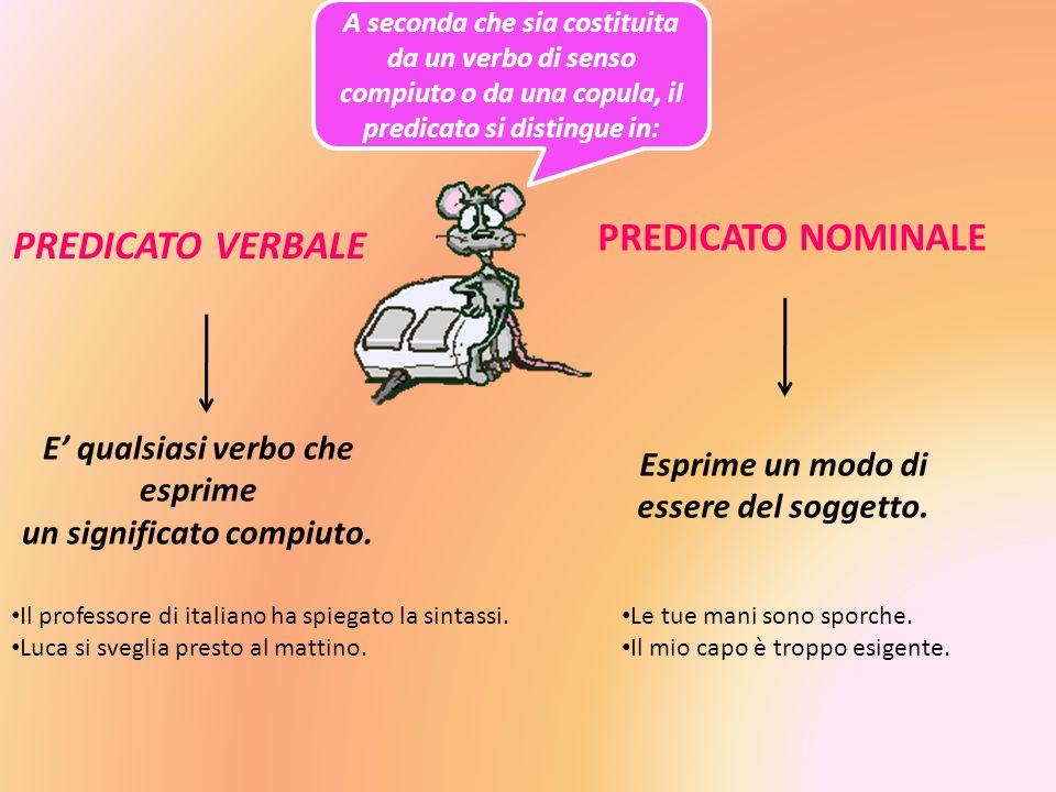 PREDICATO NOMINALE PREDICATO VERBALE