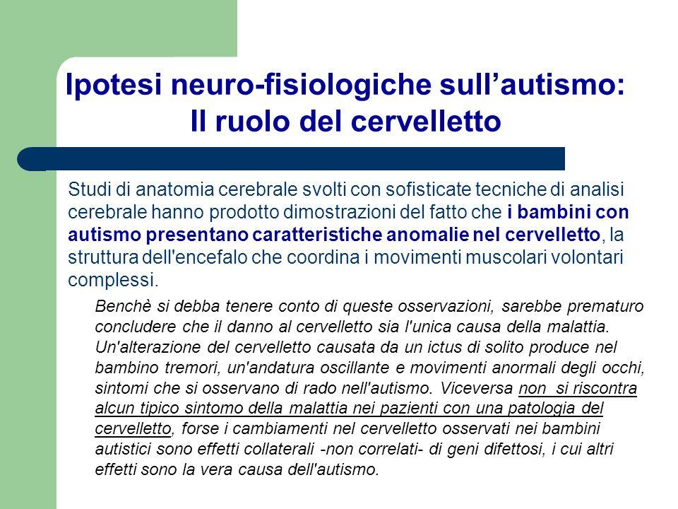 Ipotesi neuro-fisiologiche sull'autismo: Il ruolo del cervelletto