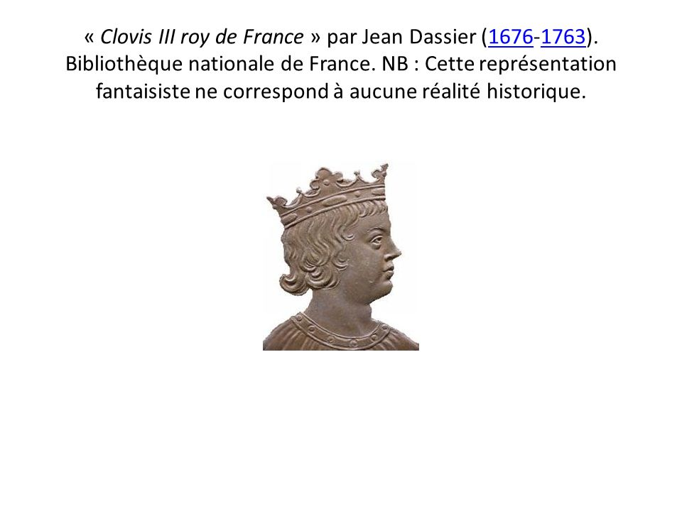 « Clovis III roy de France » par Jean Dassier (1676-1763)