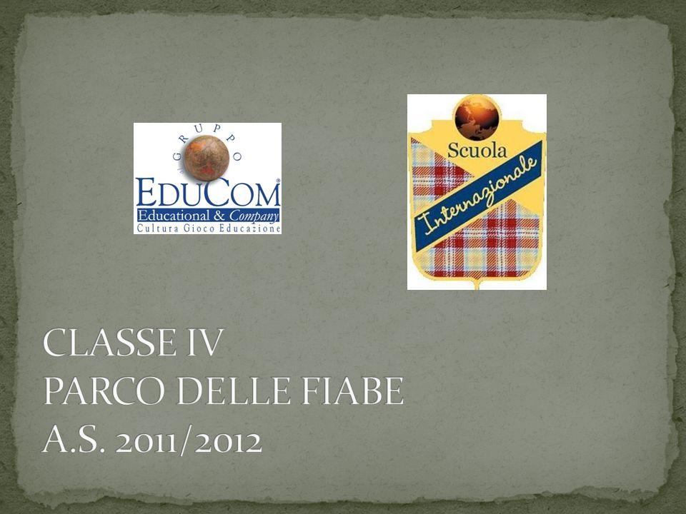 CLASSE IV PARCO DELLE FIABE A.S. 2011/2012