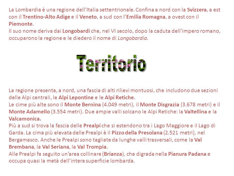 La Lombardia è una regione dell'Italia settentrionale