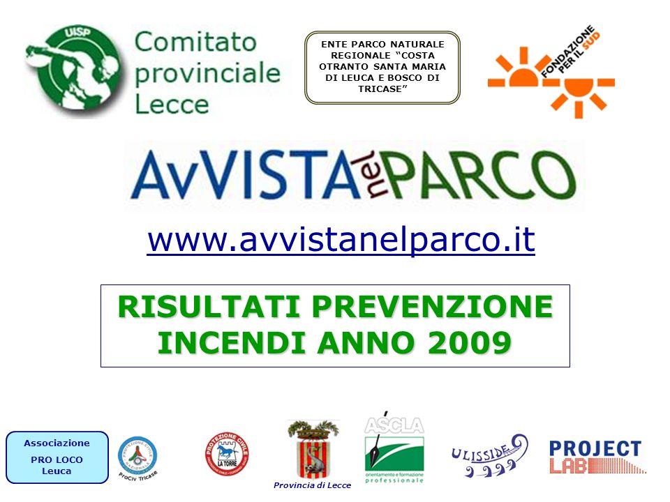 AvVISTAnelPARCO - RISULTATI PREVENZIONE INCENDI ANNO 2009