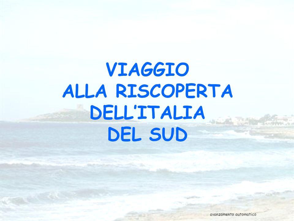 VIAGGIO ALLA RISCOPERTA DELL'ITALIA DEL SUD